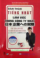 Lifestyle designVăn Hóa Làm Việc và Một Số Cách Nói Cơ Bản - Song Ngữ Nhật Việt (Kèm CD)