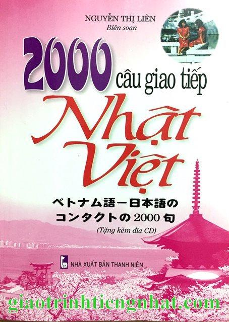 2000 câu giao tiếp Nhật Việt – Có tiếng Việt (Kèm CD)