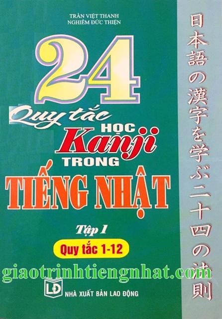Lifestyle design24 Quy tắc học Kanji trong tiếng Nhật Tập 1 - Có tiếng Việt