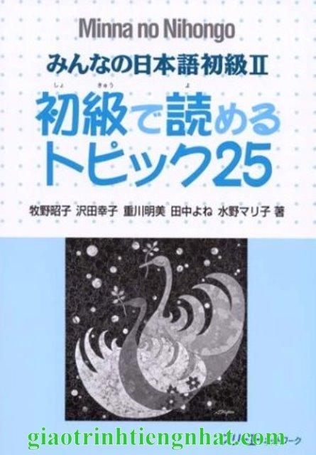 Lifestyle designMinna no Nihongo Sơ Cấp2 – 25 Bài Đọc Topiku