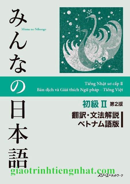 Minna no Nihongo Sơ Cấp2 – Bản Dịch và Giải Thích Ngữ Pháp Tiếng Việt