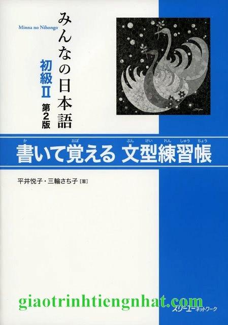 Lifestyle designMinna no Nihongo Sơ Cấp 2 Bản Mới – Kaite Oboeru Bunkeirenshucho (Luyện Tập Mẫu Câu)