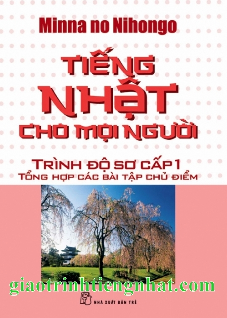 Lifestyle designGiáo trình Minnano nihongo Sơ cấp 1 Tổng hợp các bài tập chủ điểm - Có tiếng Việt