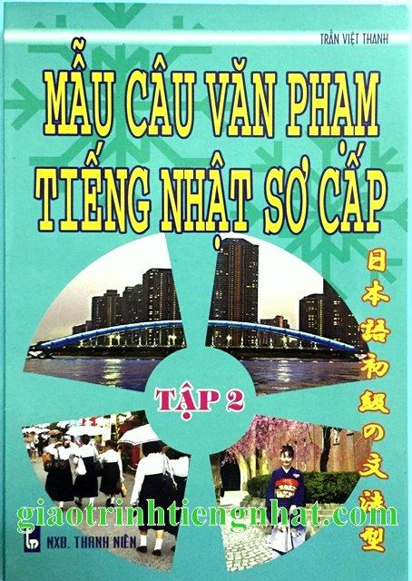 Lifestyle designMẫu câu văn phạm tiếng Nhật sơ cấp Tập 2 – Có tiếng Việt