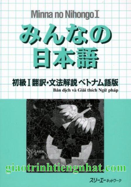 Minna no Nihongo Sơ Cấp 1 Bản Cũ – Bản Dịch và Giải Thích Ngữ Pháp Tiếng Việt