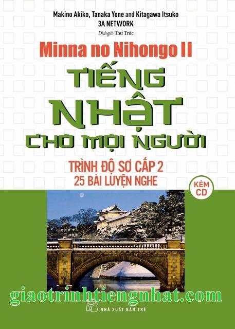 Minna no nihongo Sơ cấp 2 25 bài luyện nghe (Kèm CD)