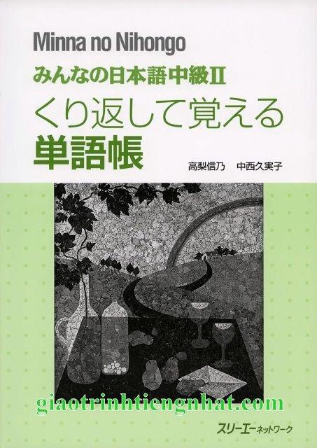Lifestyle designMinna no Nihongo Trung Cấp 2 – Kurikaeshite Oboeru TangoChou (Bài Tập Từ Vựng)