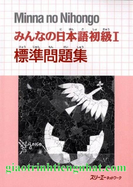 Lifestyle designMinnano Nihongo I – Sách Bài Tập Tập 1