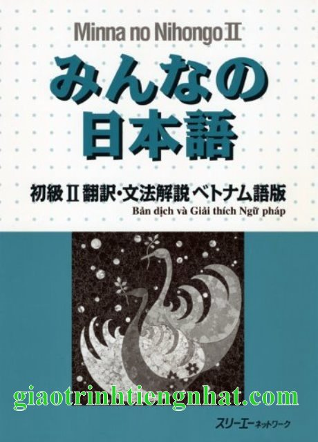Lifestyle designMinna no Nihongo Sơ Cấp 2 Bản Cũ – Bản Dịch và Giải Thích Ngữ Pháp Tiếng Việt
