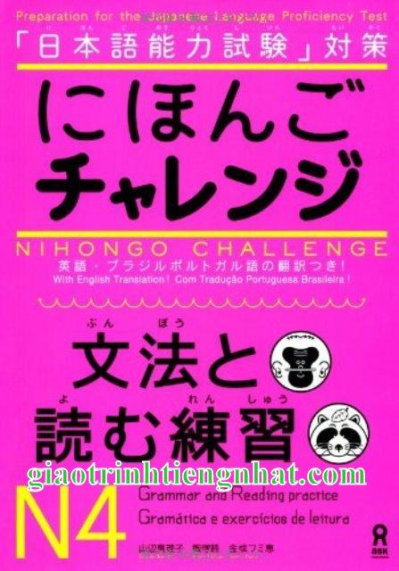 Sách luyện thi N4 Nihongo charenji ngữ pháp và đọc hiểu