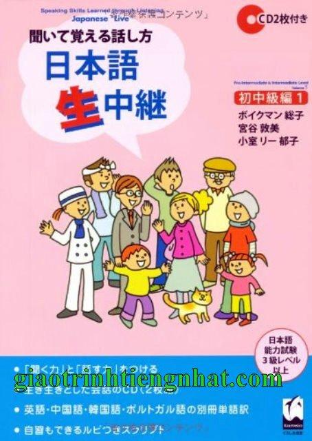 Lifestyle designSách Học Tiếng Nhật Kiite Oboeru Hanashikata – Nihongo Nama Chukei Sơ Trung Cấp 1 (Luyện Nghe Nói)