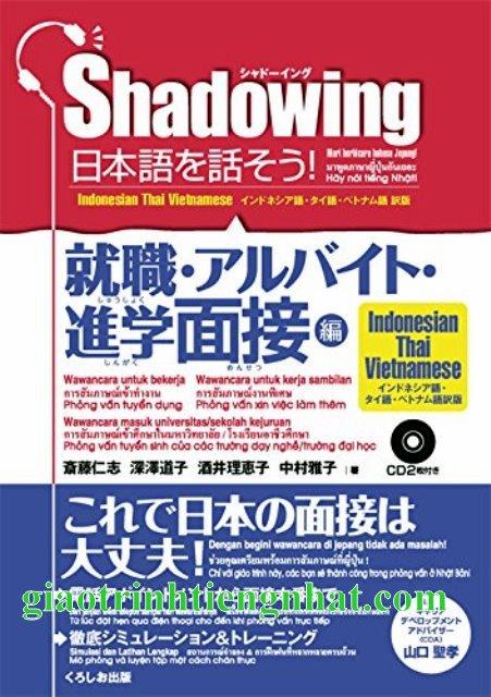Lifestyle designSách Học Tiếng Nhật Shadowing Shuushoku Arubaito (Phỏng Vấn Tuyển Dụng – Có Tiếng Việt)