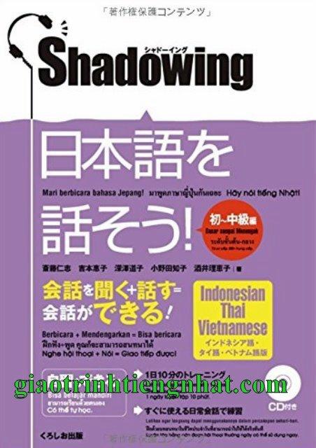 Lifestyle designShadowing Sơ trung cấp – Bản Nhật Việt (Kèm CD)