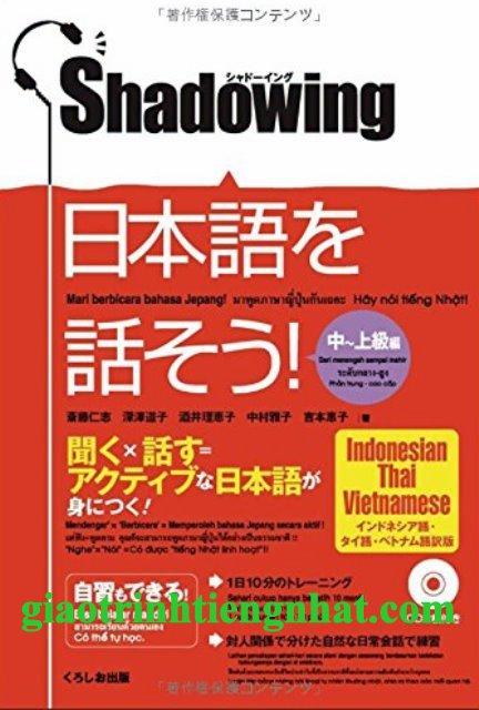 Lifestyle designSách Học Tiếng Nhật Shadowing Trung Thượng Cấp (Luyện Nói – Có Tiếng Việt)