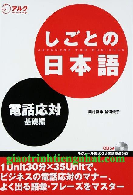 Lifestyle designShigoto no nihongo – Đối đáp qua điện thoại (Kèm CD)