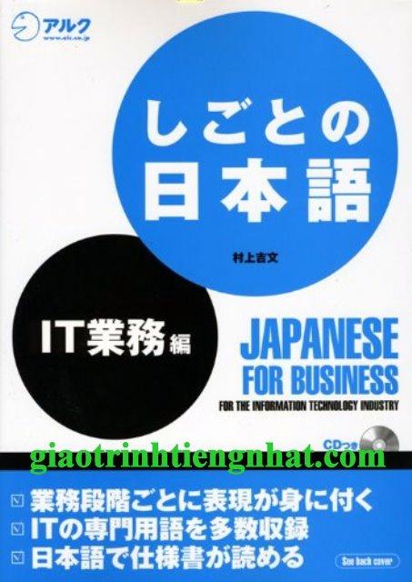 Shigoto no nihongo – Nghiệp vụ IT Công nghệ thông tin (Kèm CD)