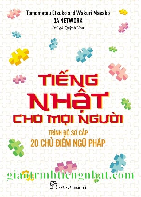 Lifestyle designTiếng Nhật cho mọi người trình độ sơ cấp – 20 chủ điểm ngữ pháp – Có tiếng Việt