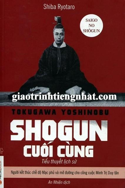 Tokugawa Yoshinobu Sogun cuối cùng – Tiếng Việt