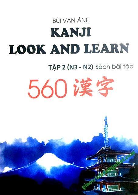 Lifestyle designSách Luyện Thi N2 và N3 Kanji Look and Learn Bài Tập Tập 2 (560 Chữ – Có Tiếng Việt)