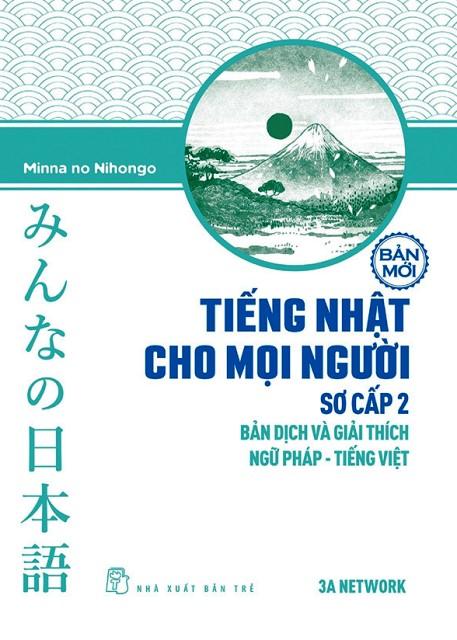 Giáo trình Minnnano nihongo Sơ cấp 2 Bản dịch và giải thích ngữ pháp tiếng Việt – Bìa mới 2018