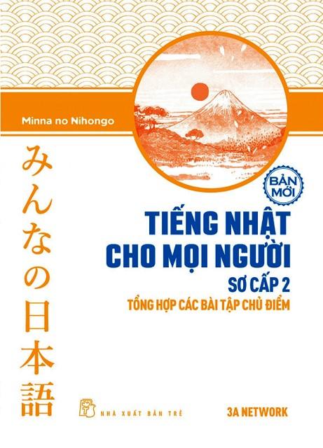Giáo trình Minnano nihongo Sơ cấp 2 Tổng hợp các bài tập chủ điểm – Bìa mới 2018