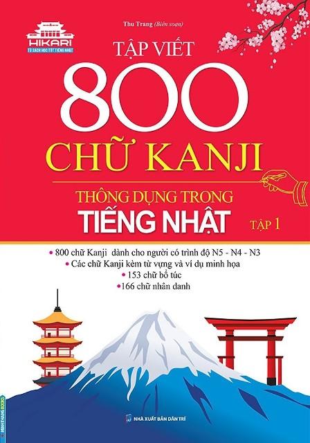 Lifestyle designSách Học Tiếng Nhật Tập Việt 800 Chữ Kanji Thông Dụng Trong Tiếng Nhật Tập 1 (Có Tiếng Việt)