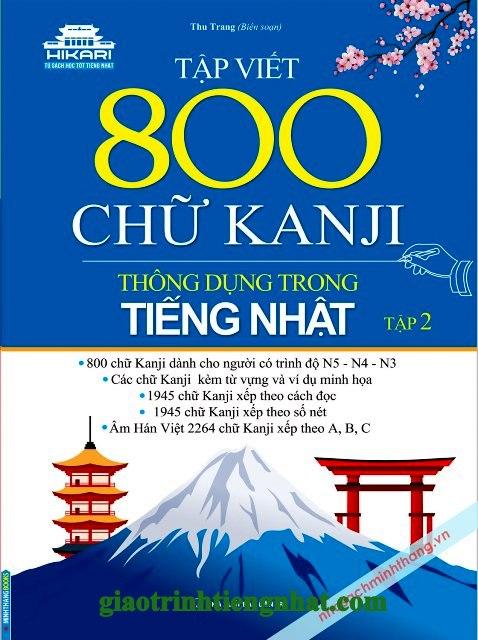 Lifestyle designTập viết 800 chữ Kanji thông dụng trong tiếng Nhật Tập 2