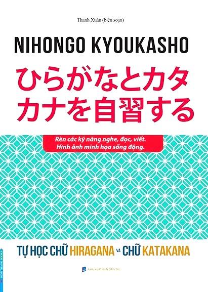 Lifestyle designSách Học Tiếng Nhật Nihongo Kyoukasho Tự Học Chữ Hiragana Và Chữ Katakana (Có Tiếng Việt)