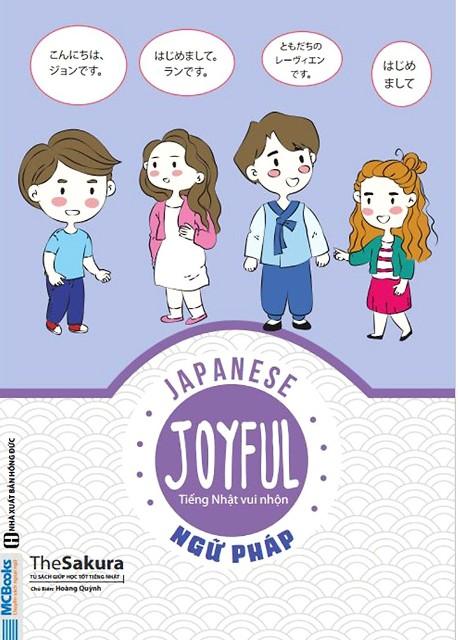 Lifestyle designSách Học Tiếng Nhật Japanese Joyful – Tiếng Nhật Vui Nhộn – Ngữ Pháp (Có Tiếng Việt)
