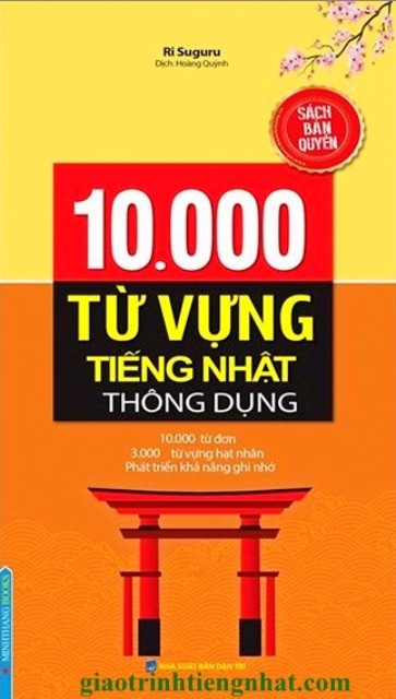 Lifestyle designSách Học Tiếng Nhật 10000 Từ Vựng Tiếng Nhật Thông Dụng (Có Tiếng Việt)
