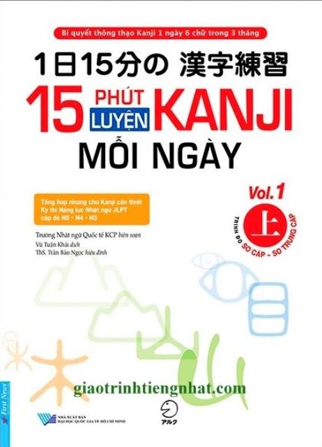 Lifestyle designSách Học Tiếng Nhật 15 Phút Luyện Kanji Mỗi Ngày Vol 1 (Có Tiếng Việt)