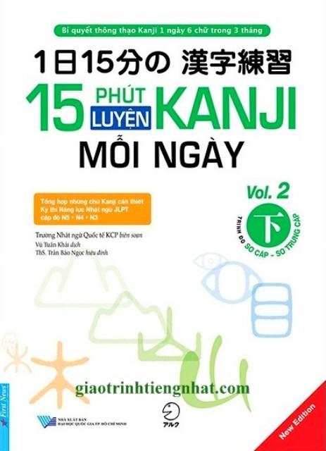 Lifestyle designSách Học Tiếng Nhật 15 Phút Luyện Kanji Mỗi Ngày Vol 2 (Có Tiếng Việt)