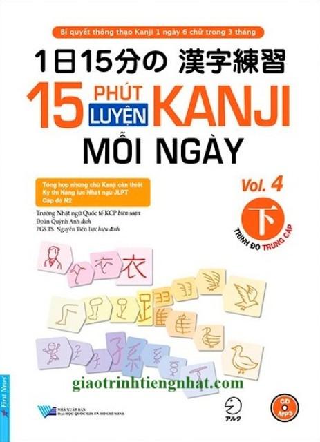 Lifestyle designSách Học Tiếng Nhật 15 Phút Luyện Kanji Mỗi Ngày Vol 4 (Có Tiếng Việt)