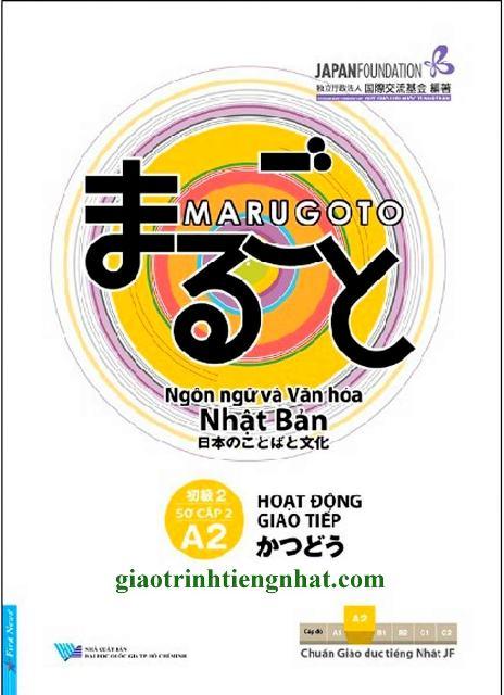 Lifestyle designGiáo Trình Tiếng Nhật Marugoto A2 Sơ Cấp 2 – Hoạt Động Giao Tiếp (Có Tiếng Việt)