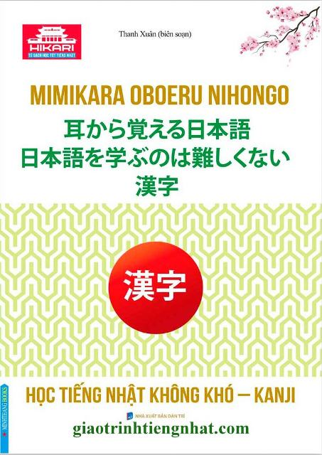 Lifestyle designSách Học Tiếng Nhật Mimikara Oboeru Nihongo Học Tiếng Nhật Không Khó Kanji (Có Tiếng Việt)
