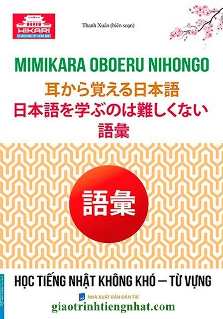 Lifestyle designSách Học Tiếng Nhật Mimikara Oboeru Nihongo Học Tiếng Nhật Không Khó Từ Vựng (Có Tiếng Việt)