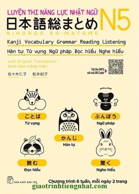 Nihongo Somatome N5 Hán tự, Từ vựng, Ngữ pháp, Đọc hiểu, Nghe hiểu