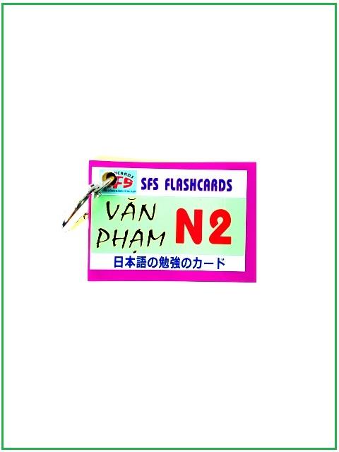 Flashcards Thẻ Học Tiếng Nhật Thẻ Ngữ Pháp N2 – SFS Flashcards -1 Xấp