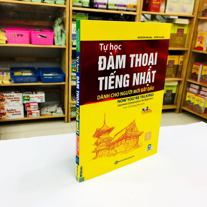 Sách Học Tiếng Nhật Tự Học Đàm Thoại Tiếng Nhật Dành Cho Người Mới Bắt Đầu (Có Tiếng Việt)