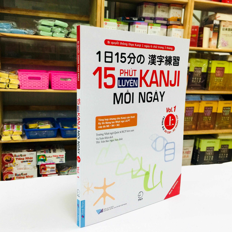 Sách Học Tiếng Nhật 15 Phút Luyện Kanji Mỗi Ngày Vol 1 (Có Tiếng Việt)