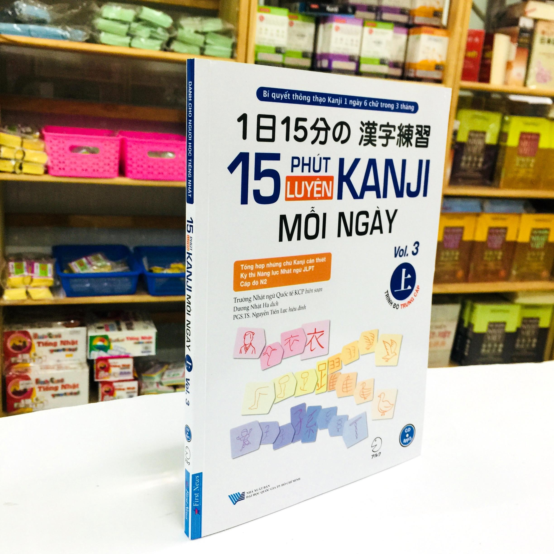 Sách Học Tiếng Nhật 15 Phút Luyện Kanji Mỗi Ngày Vol 3 (Có Tiếng Việt)