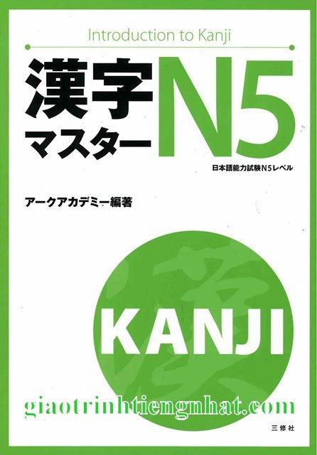 Sách Luyện Thi N5 Kanji Master (Hán Tự)