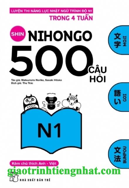 Lifestyle designSách Luyện Thi N1 Shin Nihongo 500 Câu Hỏi (Có Tiếng Việt)
