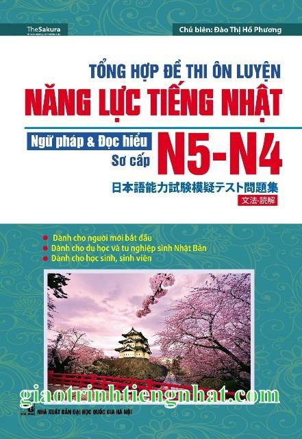 Sách Luyện Thi N4 và N5 Tổng Hợp Đề Thi Ôn Luyện Năng Lực Tiếng Nhật N4 và N5 Ngữ Pháp và Đọc Hiểu