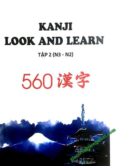 Sách Luyện Thi N2 và N3 Kanji Look and Learn Bài Học Tập 2 (560 Chữ – Có Tiếng Việt)