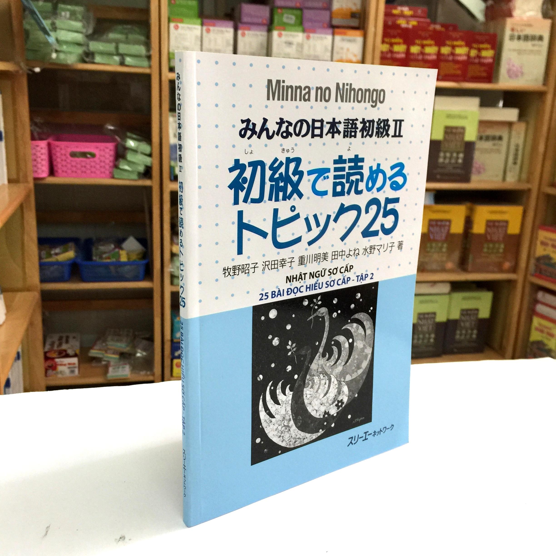 Minna no Nihongo Sơ Cấp 2 Bản Cũ – Yomeru Topikku 25 (25 Bài Đọc Hiểu)