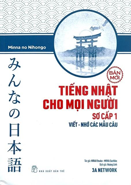 Lifestyle designMinna Sơ Cấp 1 Mới – Tiếng Nhật Cho Mọi Người – Viết Nhớ Các Mẫu Câu (Có Tiếng Việt)