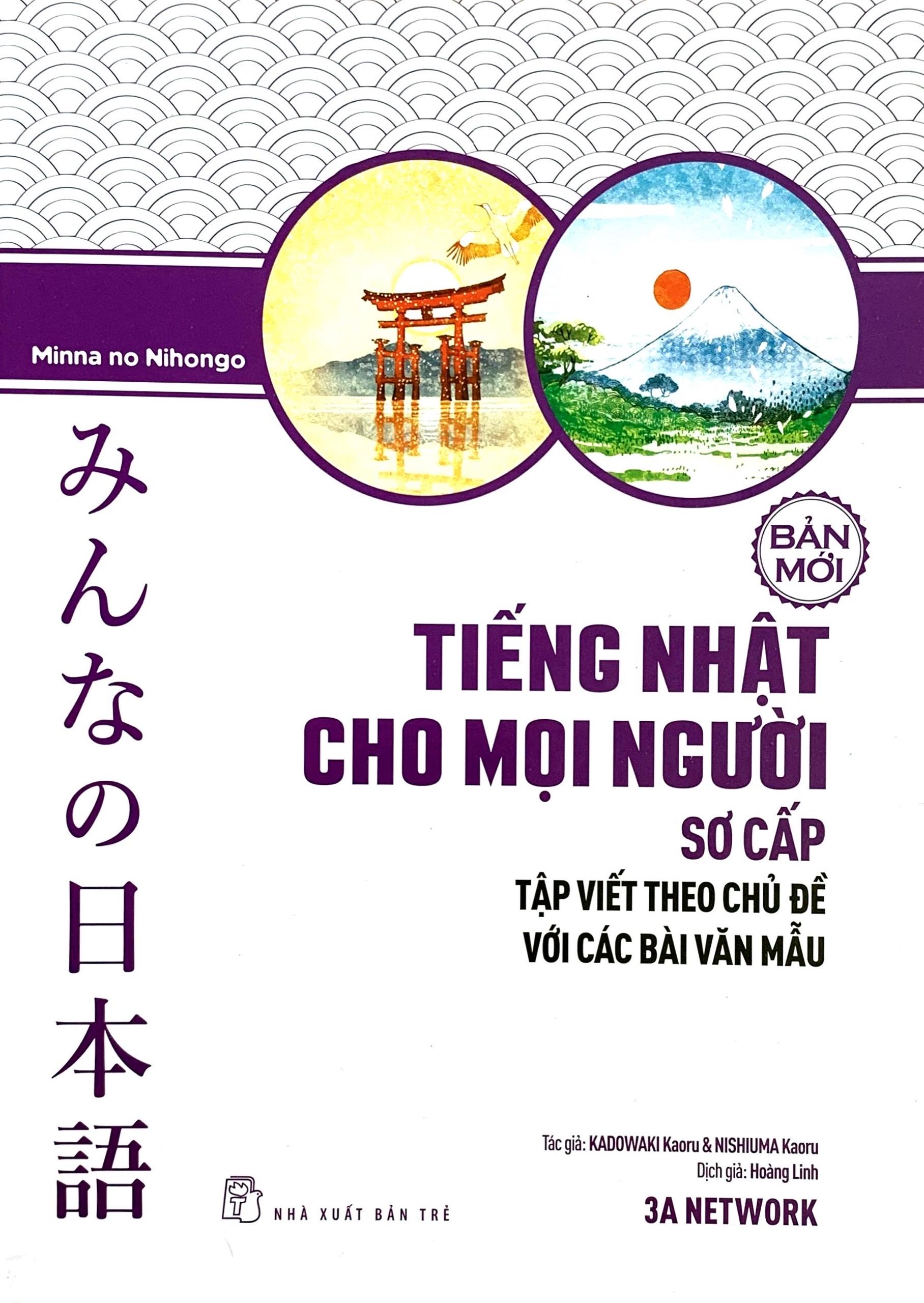 Lifestyle designMinna Sơ Cấp – Tiếng Nhật Cho Mọi Người – Tập Viết Theo Chủ Đề Với Các Bài Văn Mẫu (Có Tiếng Việt)