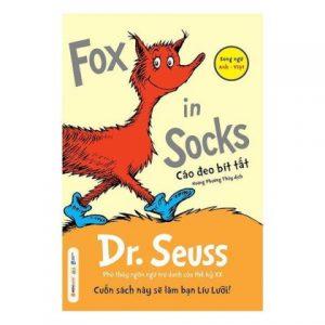 Lifestyle designQuà Tặng 2 – Fox in Socks – Cáo Đeo Bít Tất (Song Ngữ Anh – Việt)