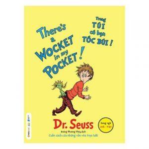 Lifestyle designQuà Tặng 2 – There's A Wocket In My Pocket! – Trong Túi Có Bạn Tóc Búi! (Song Ngữ Anh Việt)